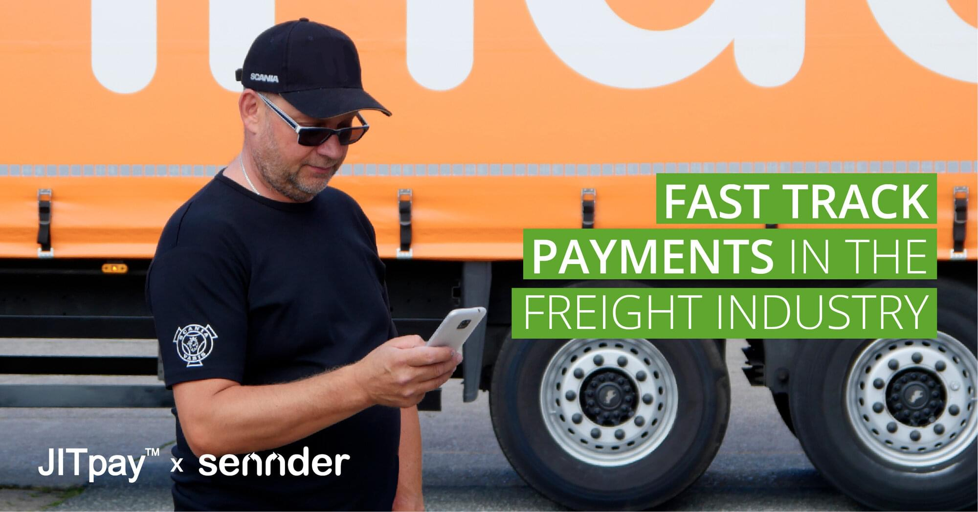 sennder and JITpay™ revolutionize the logistics sector with instant payment for transport companies for all of their customers